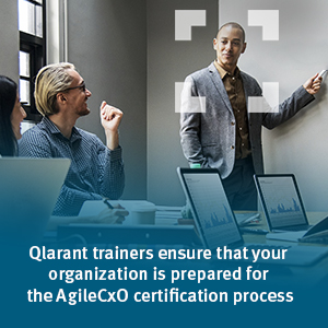 Qlarant trainers ensure that your organization is prepared for the AgileCxO certification process.