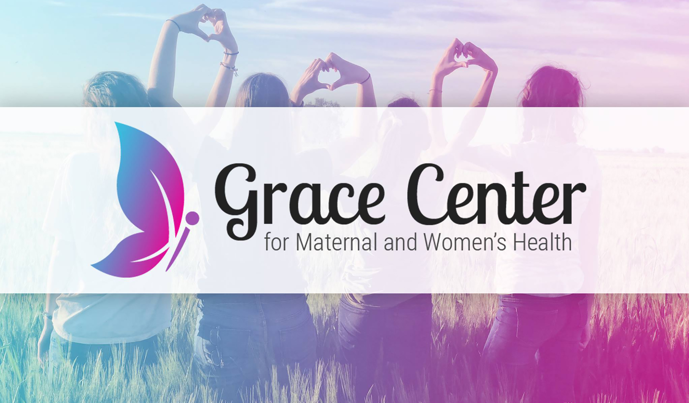 Grace Center logo and name over an image of four girls making heart shapes with their hands
