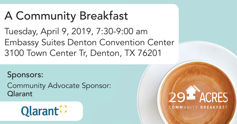 Community Breakfast time, date, and location sponsored by Qlarant. 29 Acres logo over a top view of a coffee filled cup on a saucer in the bottom right corner